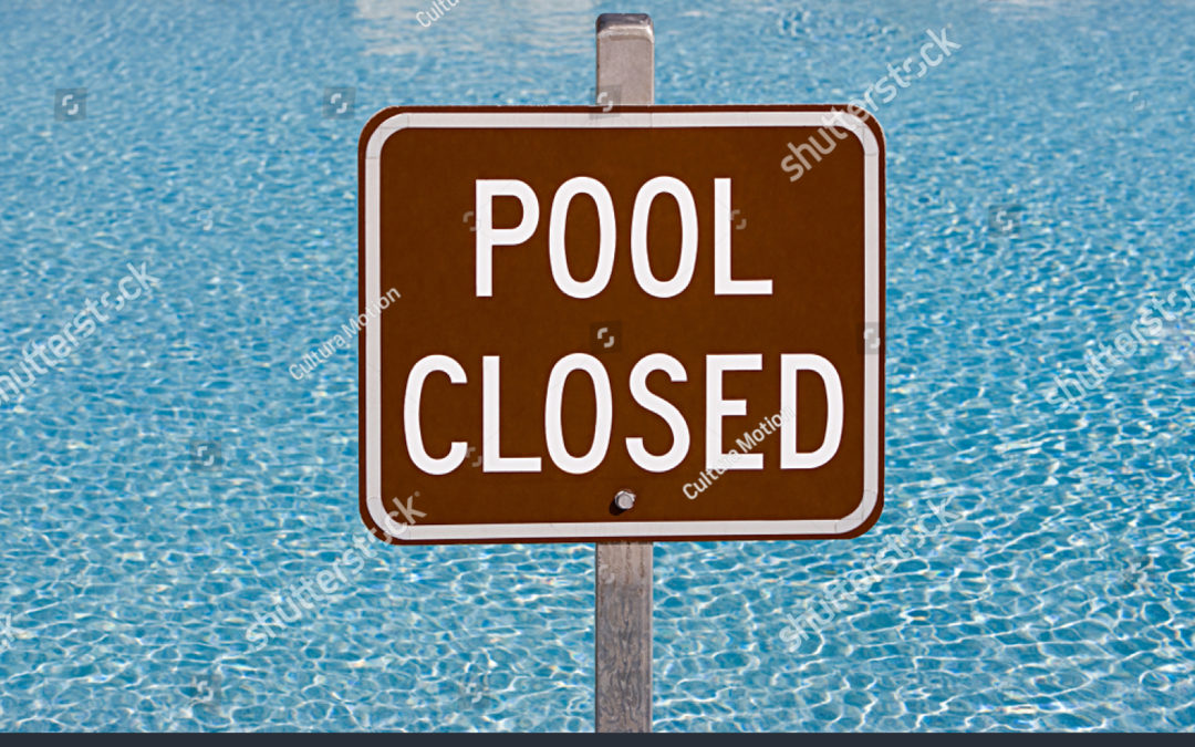 Pool Closed  COVID 19